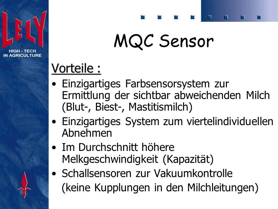 Weitere Vorteile: Mehr Sicherheit durch Sensoren statt visueller Kontrolle Keine subjektive Beinflussung durch den Menschen möglich Konstante Qualität Bessere Sicherung der Milchqualität