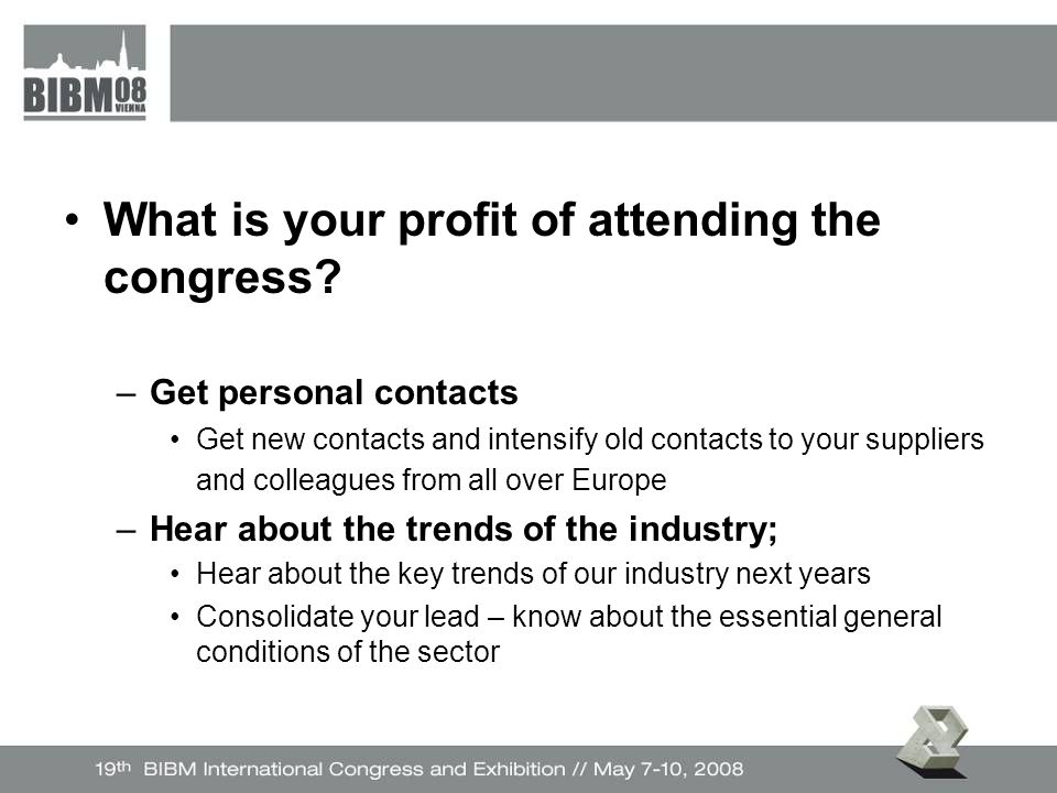 What is your profit of attending the congress.
