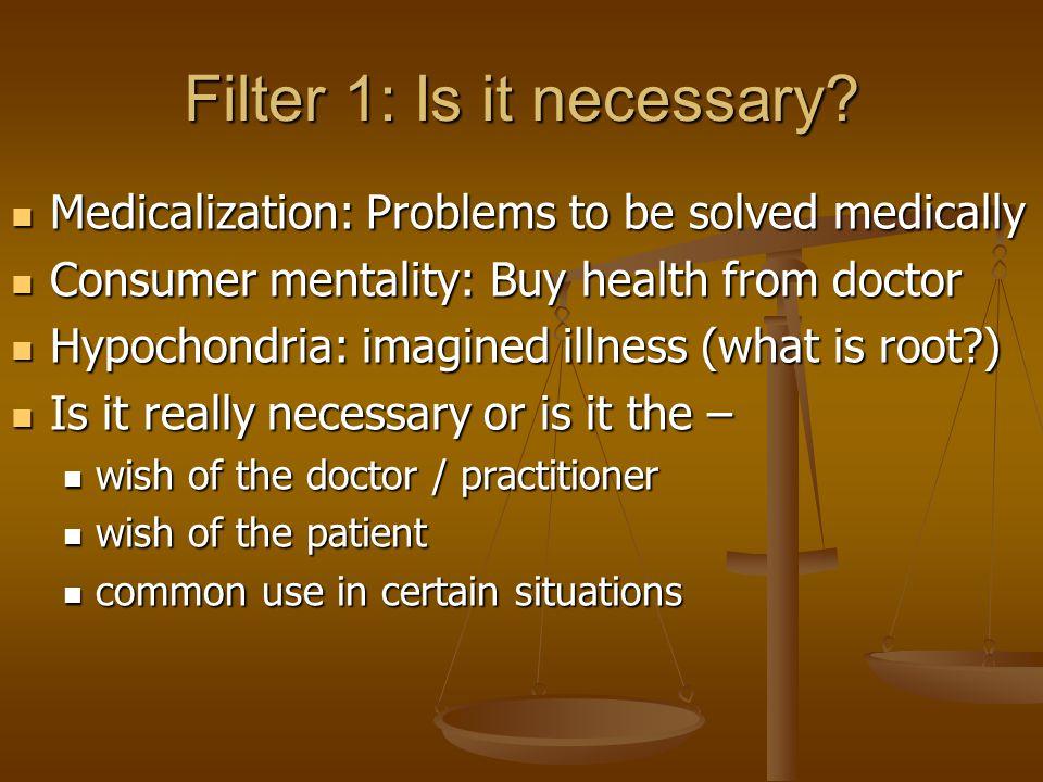 Filter 2: Is it effective.Possibilities regarding effectiveness: 1.