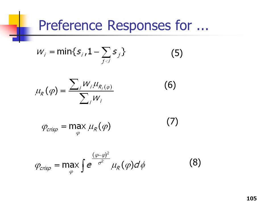 105 Preference Responses for... (5) (6) (7) (8)
