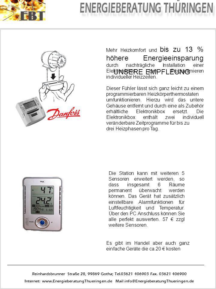 UNSERE EMPFLEUNG Mehr Heizkomfort und bis zu 13 % höhere Energieeinsparung durch nachträgliche Installation einer Elektronikbox zum Programmieren indi
