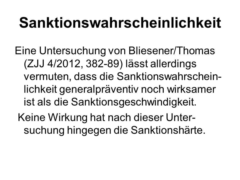 Sanktionswahrscheinlichkeit Eine Untersuchung von Bliesener/Thomas (ZJJ 4/2012, 382-89) lässt allerdings vermuten, dass die Sanktionswahrschein- lichk