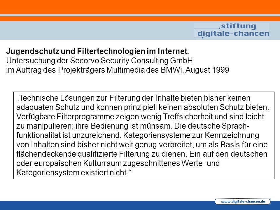 Jugendschutz und Filtertechnologien im Internet. Untersuchung der Secorvo Security Consulting GmbH im Auftrag des Projekträgers Multimedia des BMWi, A