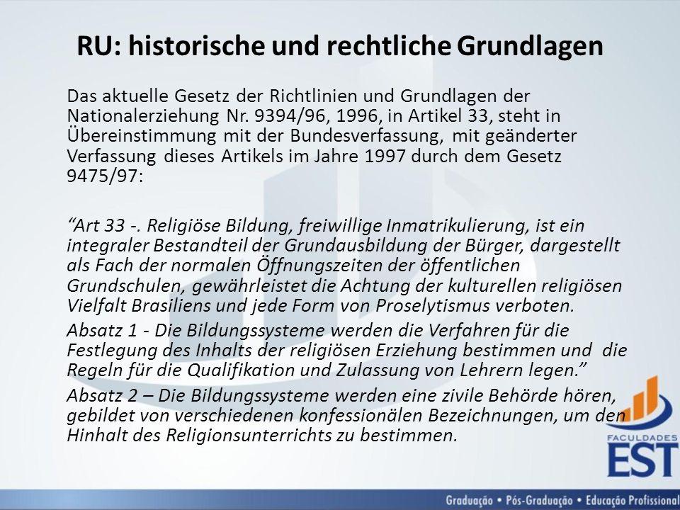 RU: historische und rechtliche Grundlagen Das aktuelle Gesetz der Richtlinien und Grundlagen der Nationalerziehung Nr.