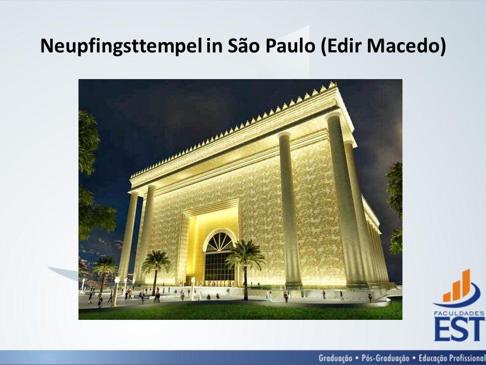 Neupfingsttempel in São Paulo (Edir Macedo)
