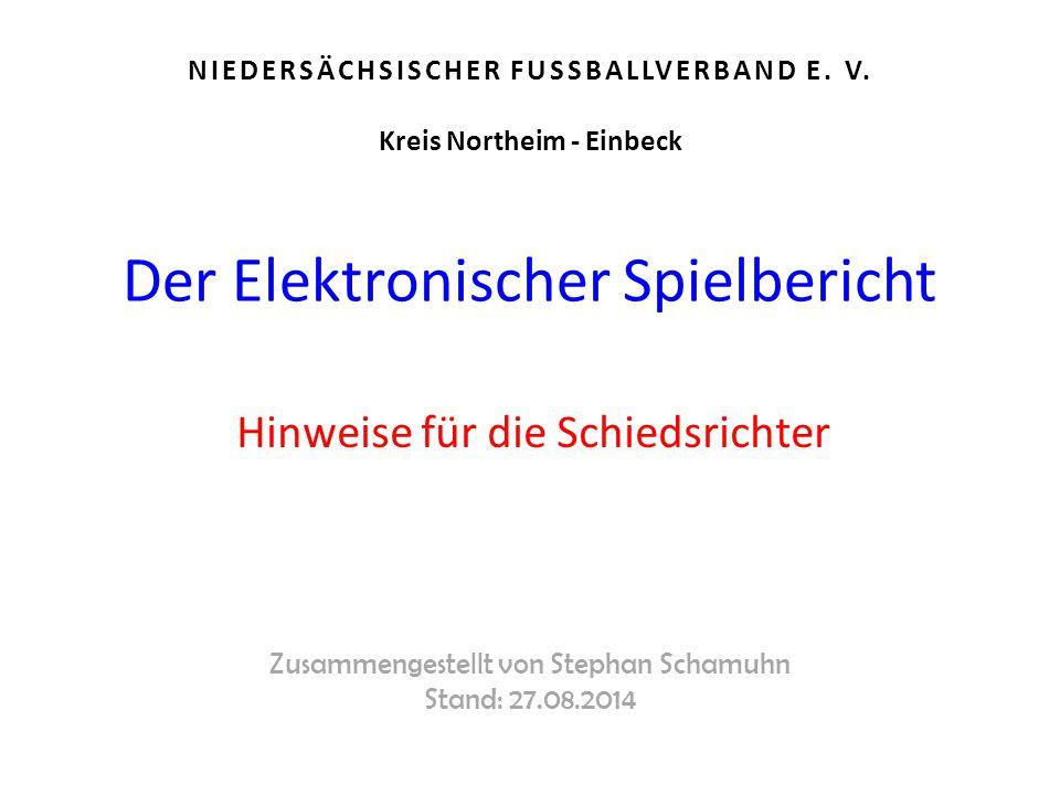 Zusammengestellt von Stephan Schamuhn Stand: 27.08.2014 NIEDERSÄCHSISCHER FUSSBALLVERBAND E.