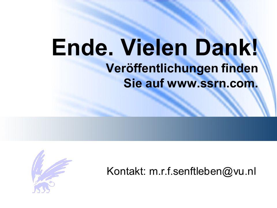 Ende. Vielen Dank! Veröffentlichungen finden Sie auf www.ssrn.com. Kontakt: m.r.f.senftleben@vu.nl
