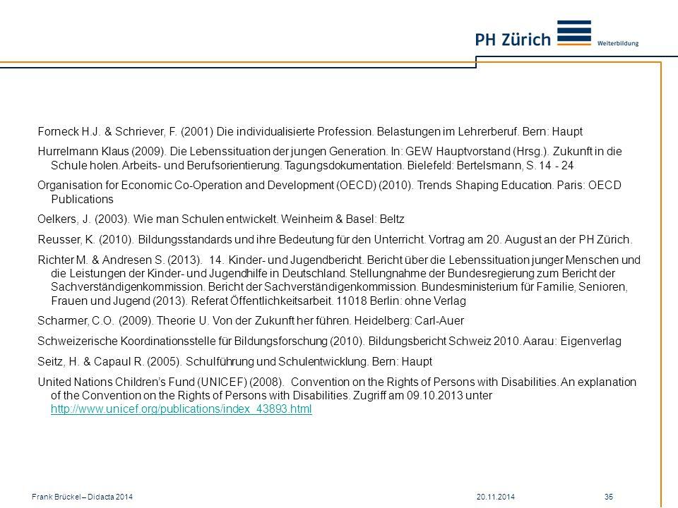 20.11.2014Frank Brückel – Didacta 2014 35 Forneck H.J.