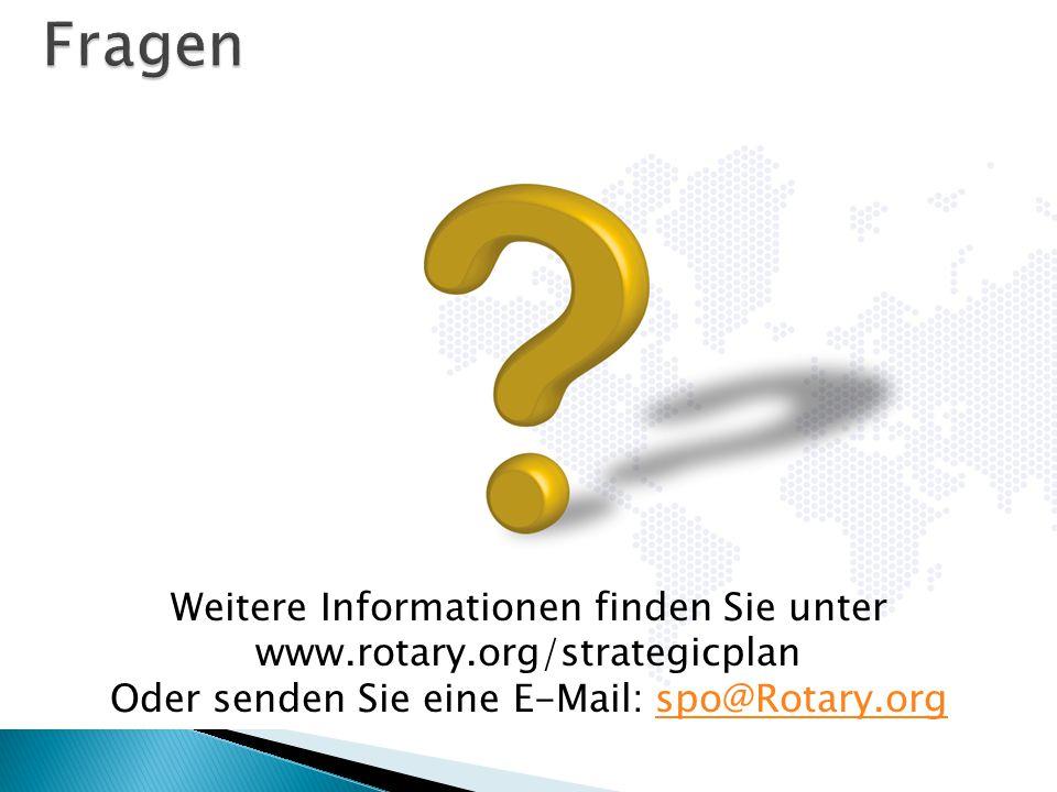 Weitere Informationen finden Sie unter www.rotary.org/strategicplan Oder senden Sie eine E-Mail: spo@Rotary.orgspo@Rotary.org