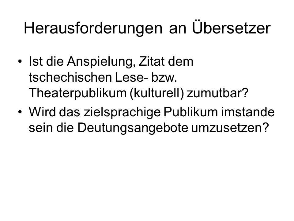 Herausforderungen an Übersetzer Ist die Anspielung, Zitat dem tschechischen Lese- bzw.