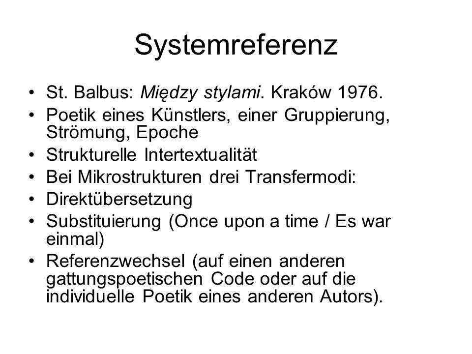 Systemreferenz St. Balbus: Między stylami. Kraków 1976.