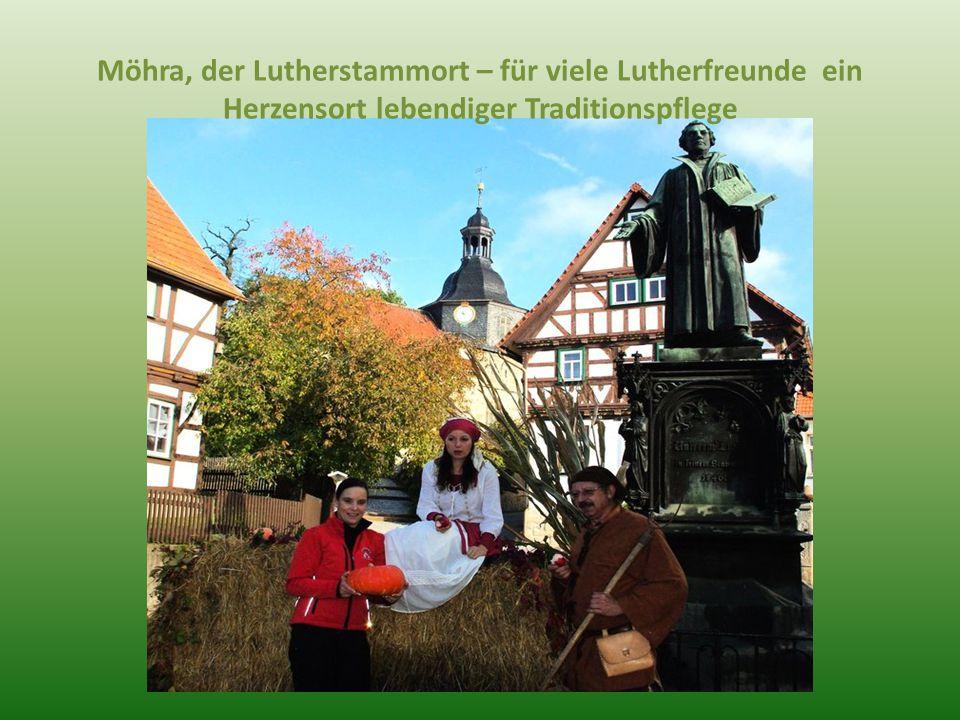 Möhra, der Lutherstammort – für viele Lutherfreunde ein Herzensort lebendiger Traditionspflege