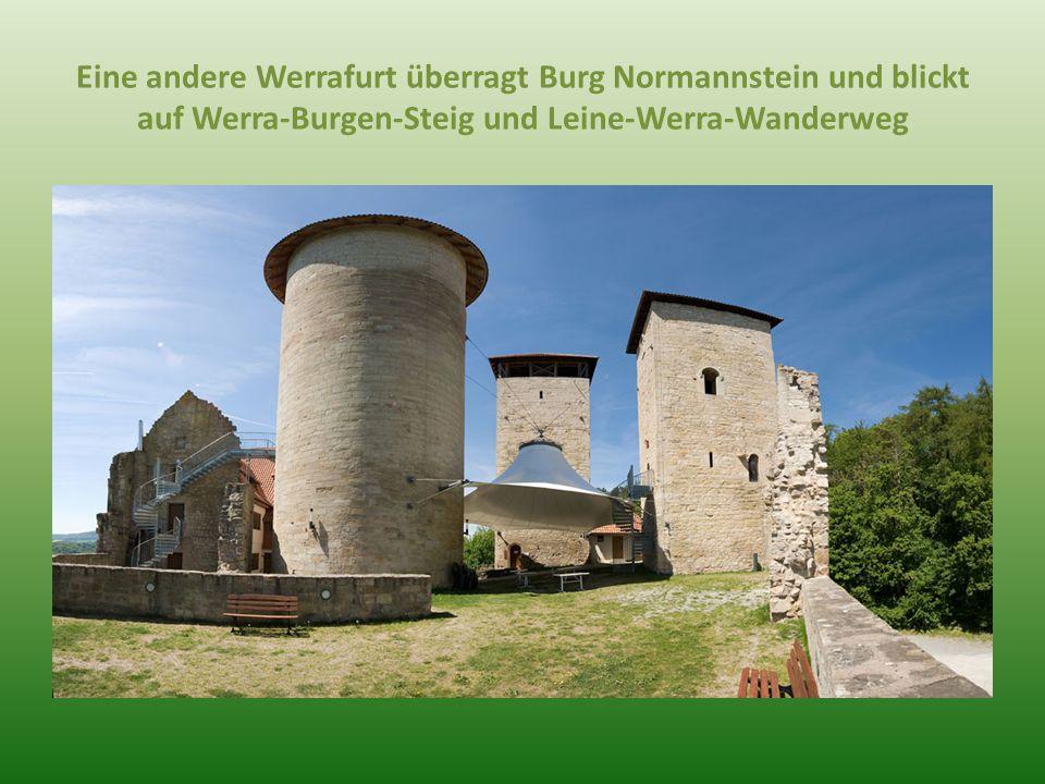 Eine andere Werrafurt überragt Burg Normannstein und blickt auf Werra-Burgen-Steig und Leine-Werra-Wanderweg