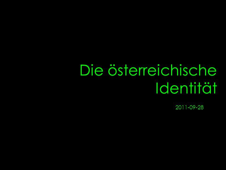 Die österreichische Identität 2011-09-28