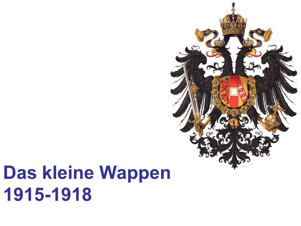 Das kleine Wappen 1915-1918