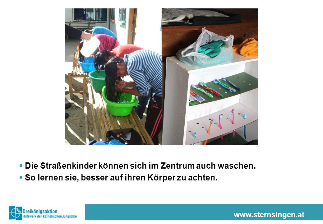 www.sternsingen.at  Die Straßenkinder können sich im Zentrum auch waschen.