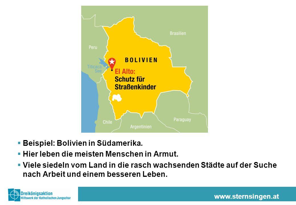 www.sternsingen.at  Beispiel: Bolivien in Südamerika.