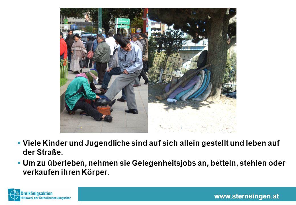 www.sternsingen.at  Viele Kinder und Jugendliche sind auf sich allein gestellt und leben auf der Straße.