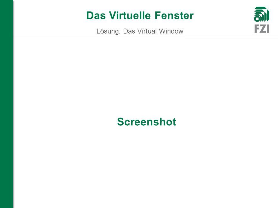 Das Virtuelle Fenster Lösung: Das Virtual Window WIR FORSCHEN FÜR SIE Screenshot