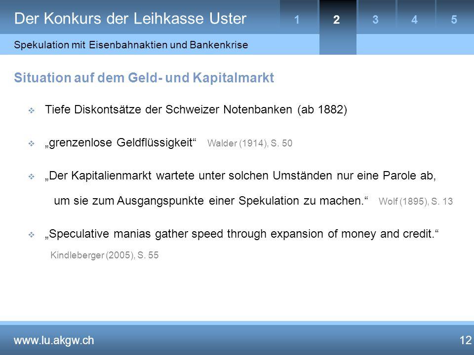 """Der Konkurs der Leihkasse Uster 12 Situation auf dem Geld- und Kapitalmarkt  Tiefe Diskontsätze der Schweizer Notenbanken (ab 1882)  """"grenzenlose Geldflüssigkeit Walder (1914), S."""