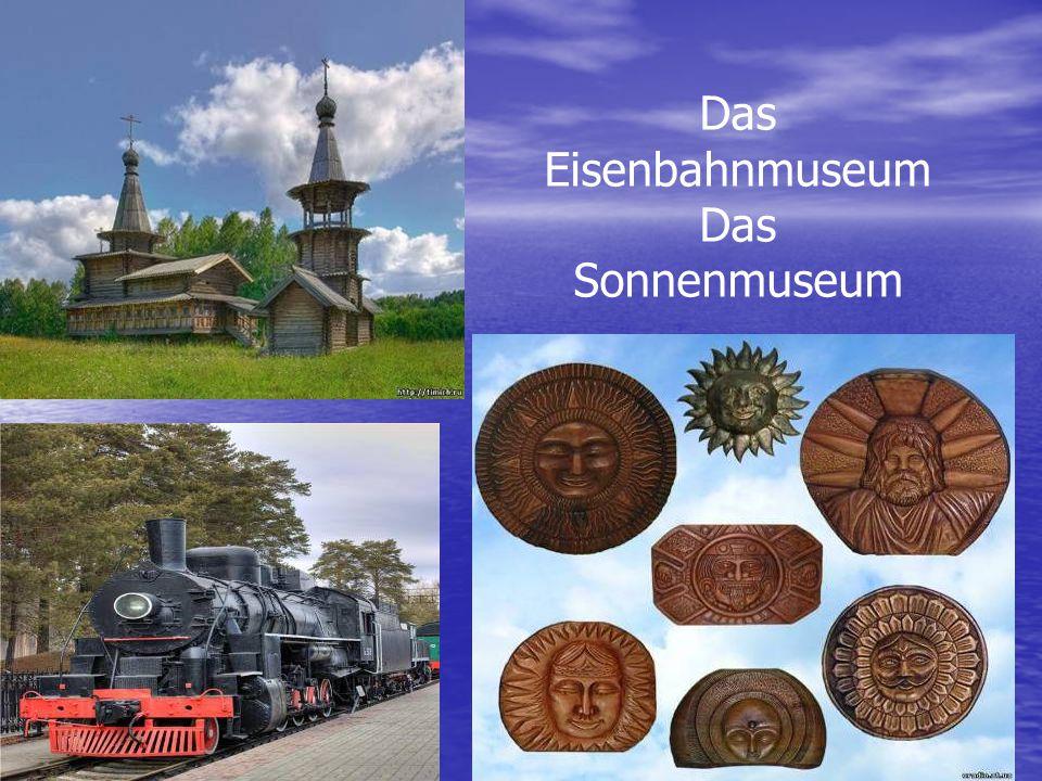 Das Eisenbahnmuseum Das Sonnenmuseum