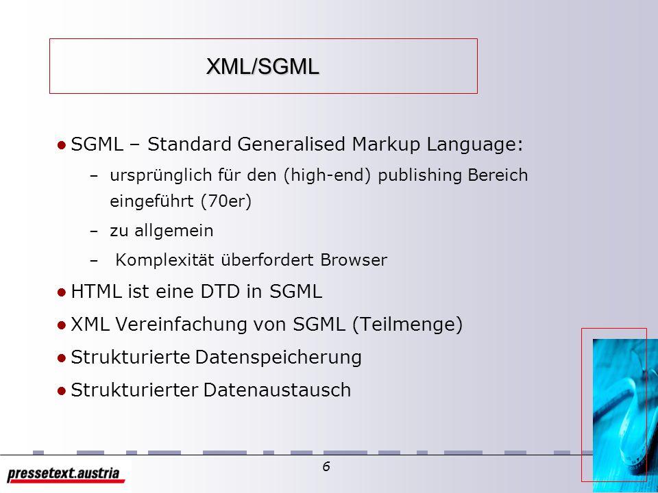 5 Ziele und Visionen – XML/SGML – XML - Entwurfsziele – Das Paket um XML – Funktionen von XML - Smart Data – Beispiel in HTML und XML Anhand eines Shopping Guides – XML - Visionen – XML - Technischer Stand – Zukunft von XML/SGML