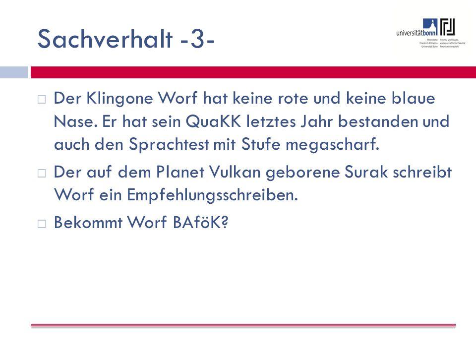 Sachverhalt -3-  Der Klingone Worf hat keine rote und keine blaue Nase.
