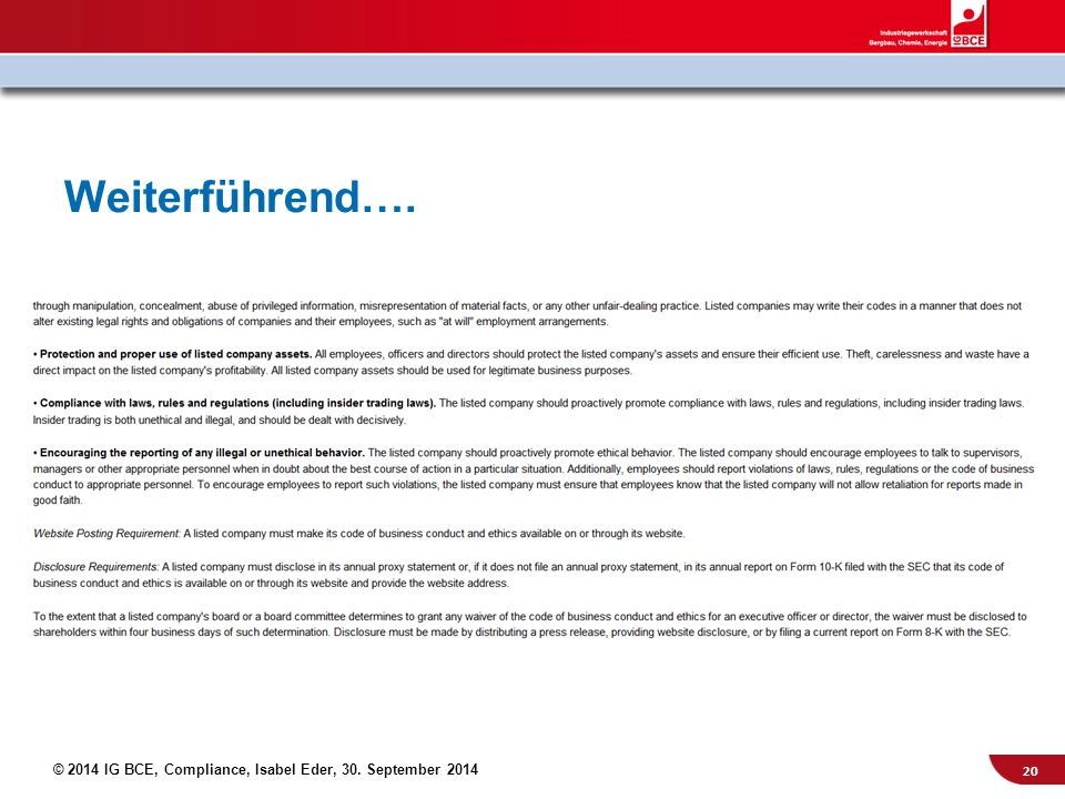© 2014 IG BCE, Compliance, Isabel Eder, 30. September 2014 Weiterführend…. 20