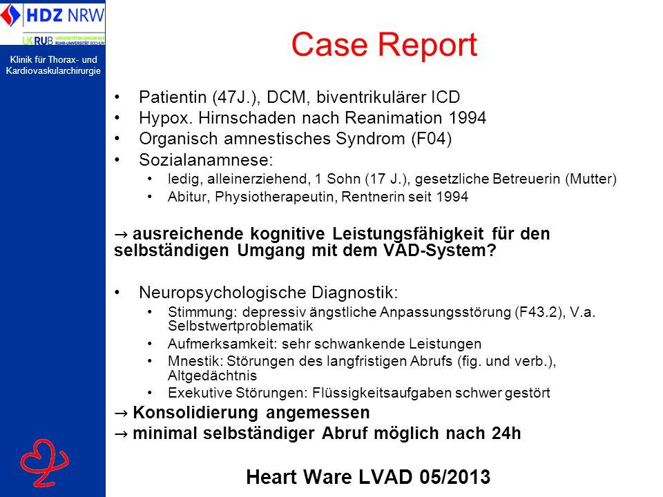 Klinik für Thorax- und Kardiovaskularchirurgie Case Report Patientin (47J.), DCM, biventrikulärer ICD Hypox. Hirnschaden nach Reanimation 1994 Organis