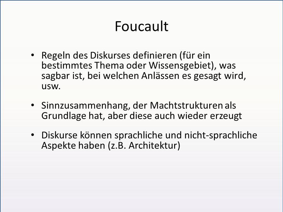 """Foucault """"Diskurs definiert er [Foucault] als eine Menge von Aussagen, die einem gemeinsamen Formationssystem angehören."""