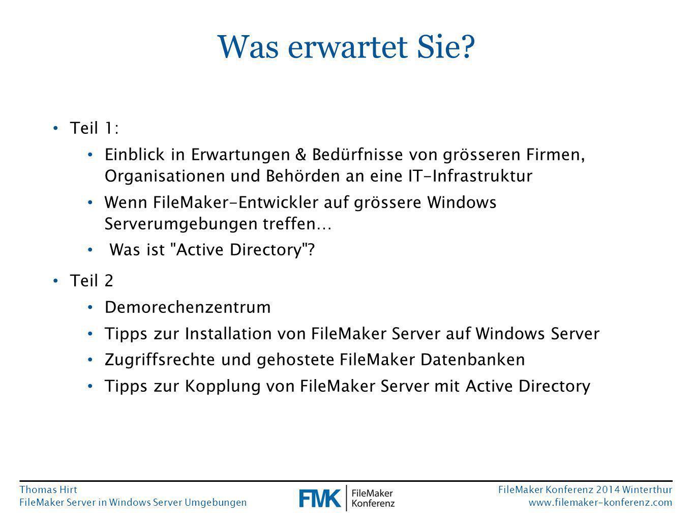 Thomas Hirt FileMaker Server in Windows Server Umgebungen FileMaker Konferenz 2014 Winterthur www.filemaker-konferenz.com Wenn FileMaker-Entwickler auf grössere Windows Serverumgebungen treffen… ohne Testing davon ausgehen, dass seine Lösung, die auf der Entwicklermaschine prächtig funktioniert hat, selbstverständlich auch in der komplexen Serverumgebung anstandslos läuft erwarten, dass die Admins einer komplexen Umgebung ihm sofort und ohne kritische Rückfragen alle Wünsche erfüllen ohne Rücksprache Software installieren oder deinstallieren grundlegende Servereinstellungen verändern Server neu starten oder herunterfahren Netzwerkkomponenten umkonfigurieren oder umstecken einfach mal ausprobieren, was alles gesperrt ist und was nicht Was sollte ein FileMaker-Entwickler nicht tun?