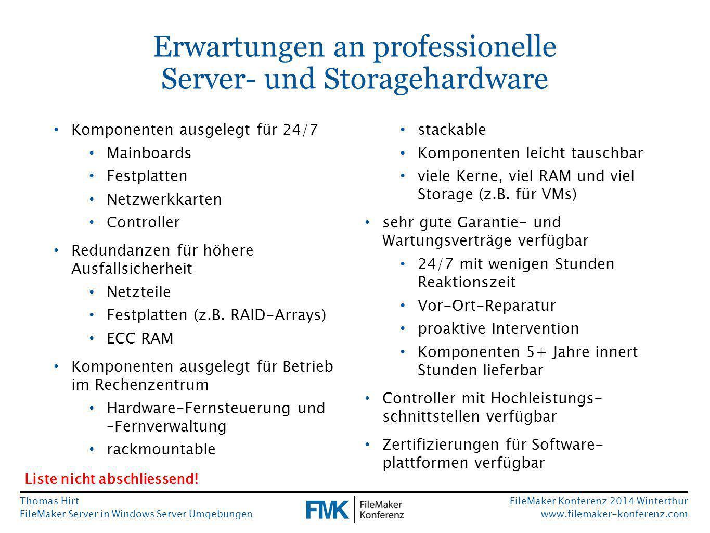 Thomas Hirt FileMaker Server in Windows Server Umgebungen FileMaker Konferenz 2014 Winterthur www.filemaker-konferenz.com Serverhardware für Mac OS X vs.