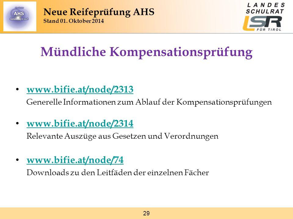 29 Mündliche Kompensationsprüfung www.bifie.at/node/2313 Generelle Informationen zum Ablauf der Kompensationsprüfungen www.bifie.at/node/2313 www.bifi