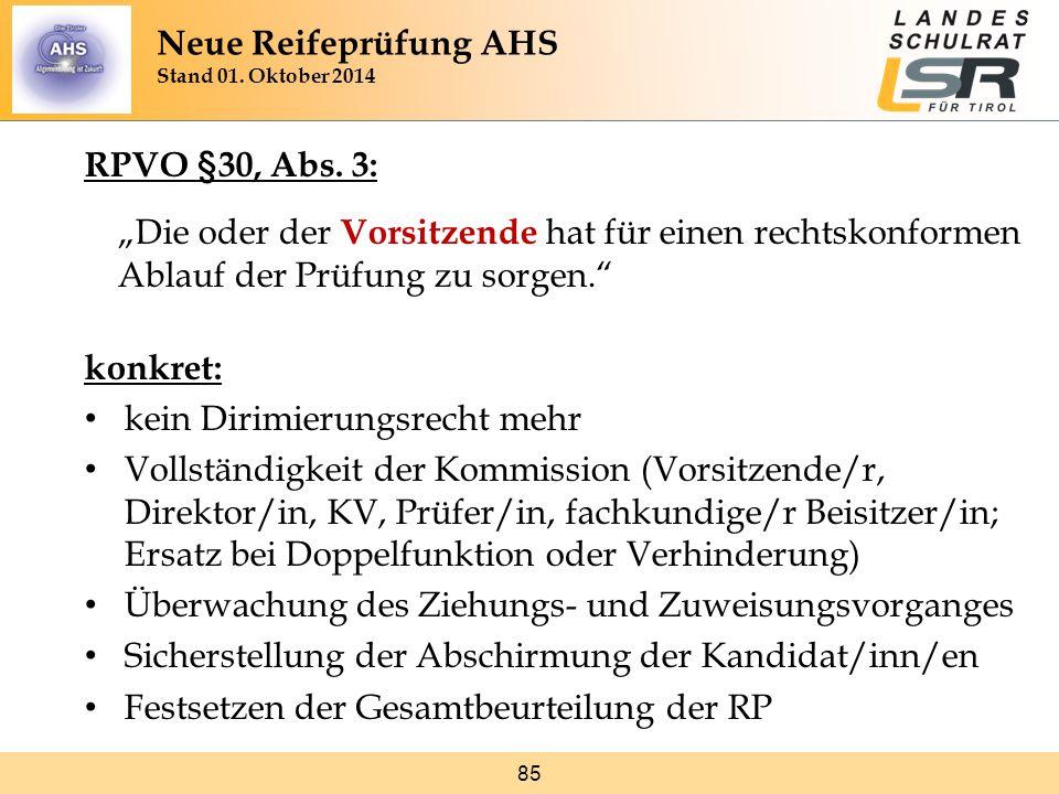 """85 RPVO §30, Abs. 3: """"Die oder der Vorsitzende hat für einen rechtskonformen Ablauf der Prüfung zu sorgen."""" konkret: kein Dirimierungsrecht mehr Volls"""