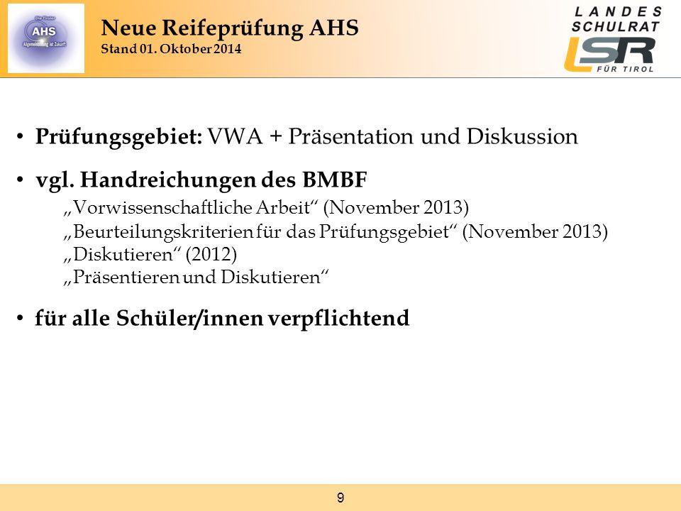 """9 Prüfungsgebiet: VWA + Präsentation und Diskussion vgl. Handreichungen des BMBF """"Vorwissenschaftliche Arbeit"""" (November 2013) """"Beurteilungskriterien"""