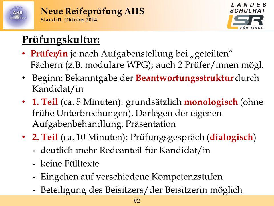 """92 Prüfungskultur: Prüfer/in je nach Aufgabenstellung bei """"geteilten"""" Fächern (z.B. modulare WPG); auch 2 Prüfer/innen mögl. Beginn: Bekanntgabe der B"""