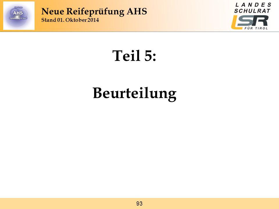93 Teil 5: Beurteilung Neue Reifeprüfung AHS Stand 01. Oktober 2014
