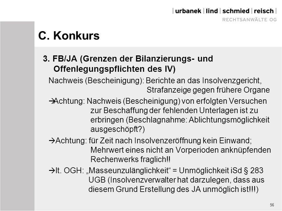 C. Konkurs 3. FB/JA (Grenzen der Bilanzierungs- und Offenlegungspflichten des IV) Nachweis (Bescheinigung): Berichte an das Insolvenzgericht, Strafanz