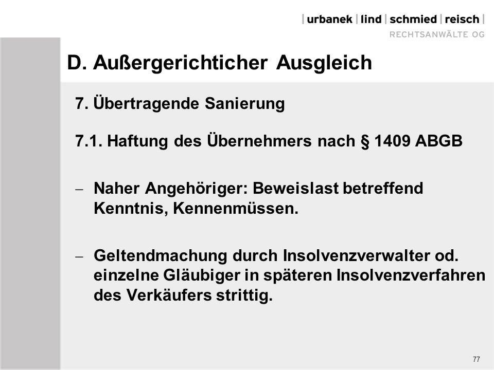D. Außergerichticher Ausgleich 7. Übertragende Sanierung 7.1. Haftung des Übernehmers nach § 1409 ABGB  Naher Angehöriger: Beweislast betreffend Kenn
