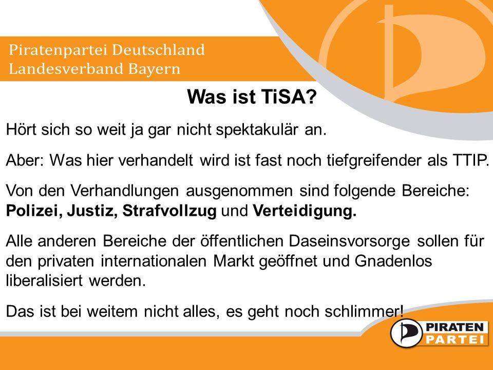 Was ist TiSA? Hört sich so weit ja gar nicht spektakulär an. Aber: Was hier verhandelt wird ist fast noch tiefgreifender als TTIP. Von den Verhandlung