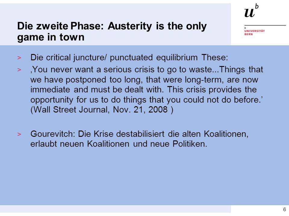 Die zweite Phase: Austerity is the only game in town > n = 35 > Wird die Krise zur grossen Reform genutzt.