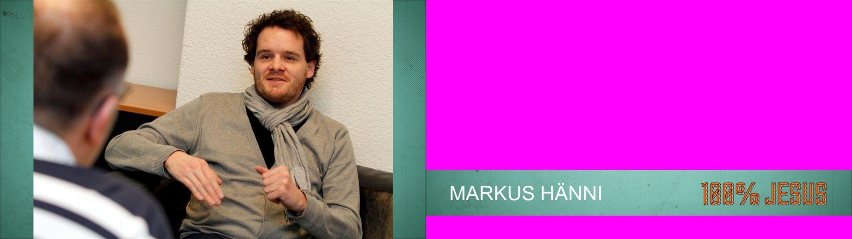 MARKUS HÄNNI