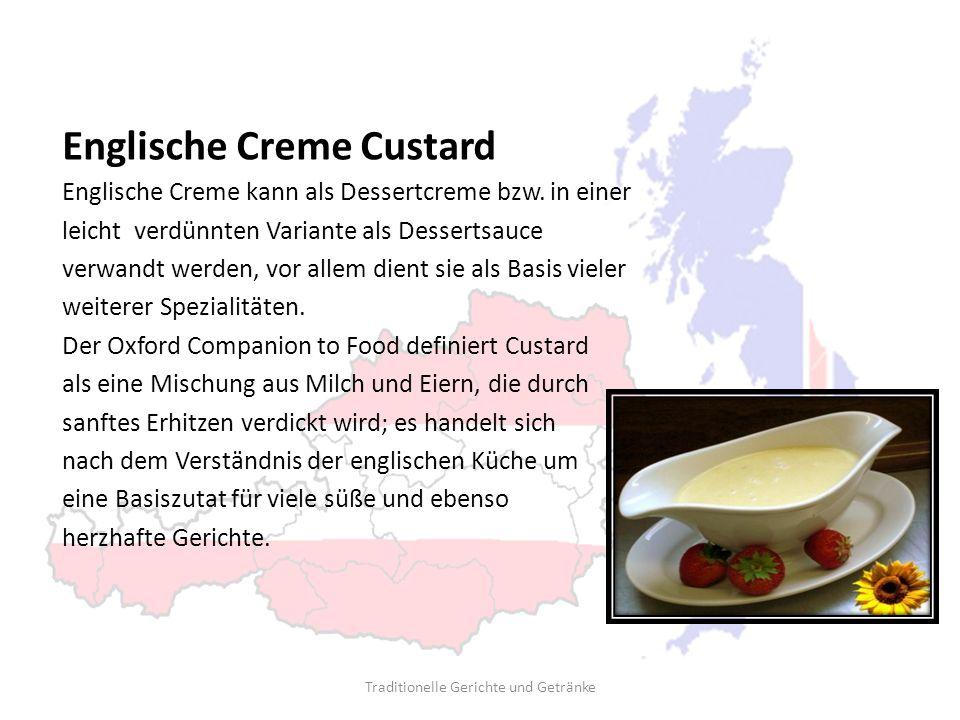 Englische Creme Custard Englische Creme kann als Dessertcreme bzw. in einer leicht verdünnten Variante als Dessertsauce verwandt werden, vor allem die