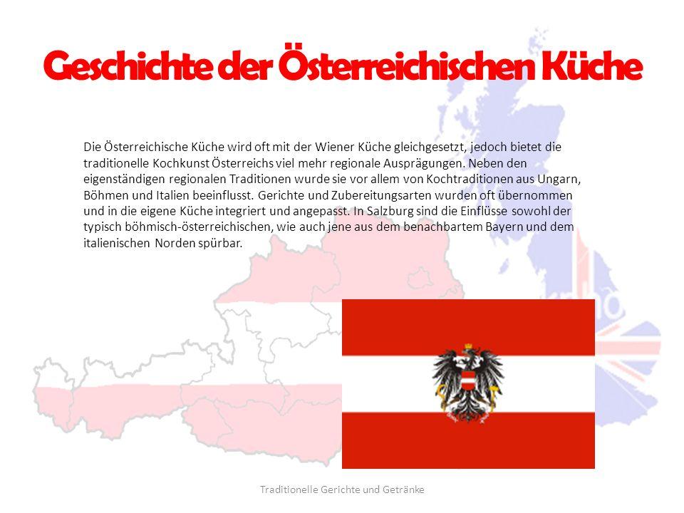 Geschichte der Österreichischen Küche Die Österreichische Küche wird oft mit der Wiener Küche gleichgesetzt, jedoch bietet die traditionelle Kochkunst