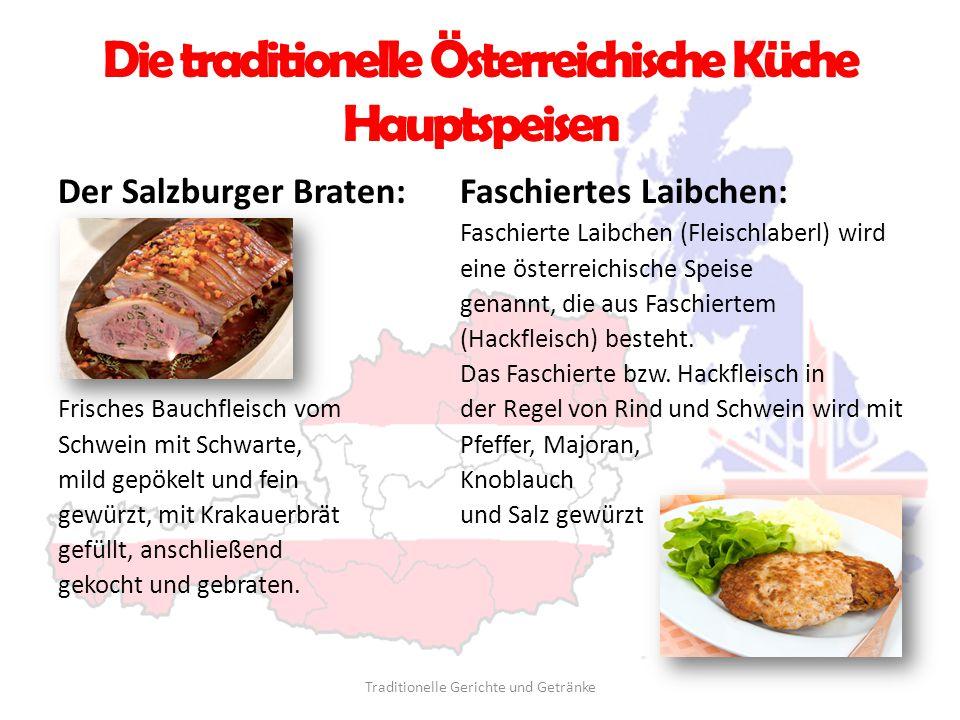 Die traditionelle Österreichische Küche Hauptspeisen Faschiertes Laibchen: Faschierte Laibchen (Fleischlaberl) wird eine österreichische Speise genann