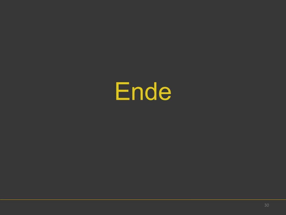 30 Ende