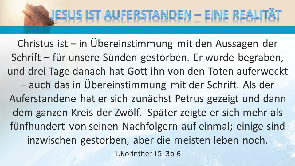 Mit der Botschaft vom Kreuz ist es nämlich so: In den Augen derer, die verloren gehen, ist sie etwas völlig Unsinniges; für uns aber, die wir gerettet werden, ist sie ´der Inbegriff von` Gottes Kraft.