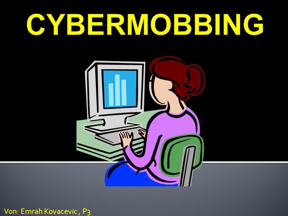  Mobbing im Internet  Einer Person psychisches und seelisches Leid zufügen  Es gehen meistens Gruppen auf einen los