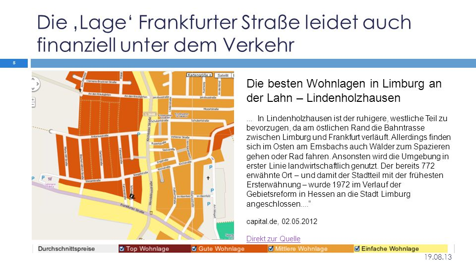 Die 'Lage' Frankfurter Straße leidet auch finanziell unter dem Verkehr Die besten Wohnlagen in Limburg an der Lahn – Lindenholzhausen... In Lindenholz