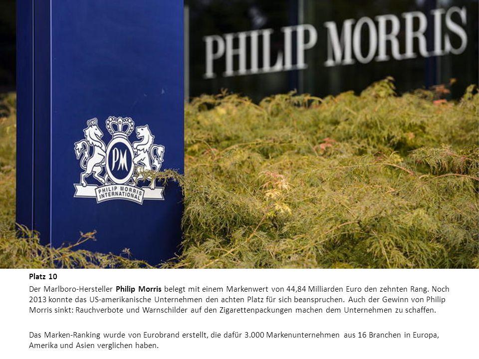 Die zehn wertvollsten Marken der Welt Platz 10 Der Marlboro-Hersteller Philip Morris belegt mit einem Markenwert von 44,84 Milliarden Euro den zehnten